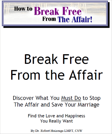 break free from the affair by dr. bob huizenga