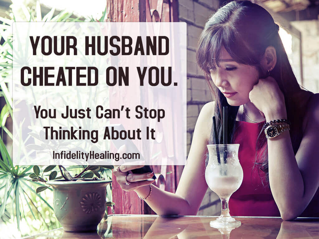 How to deal with your husband cheating