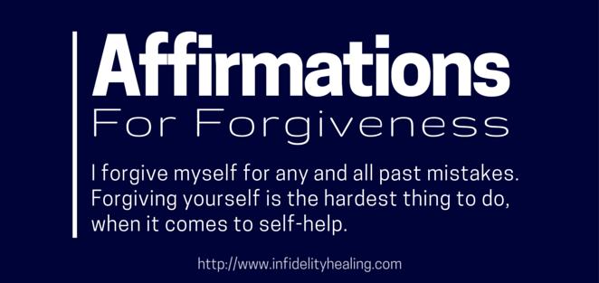 Positive Affirmations For Forgiveness