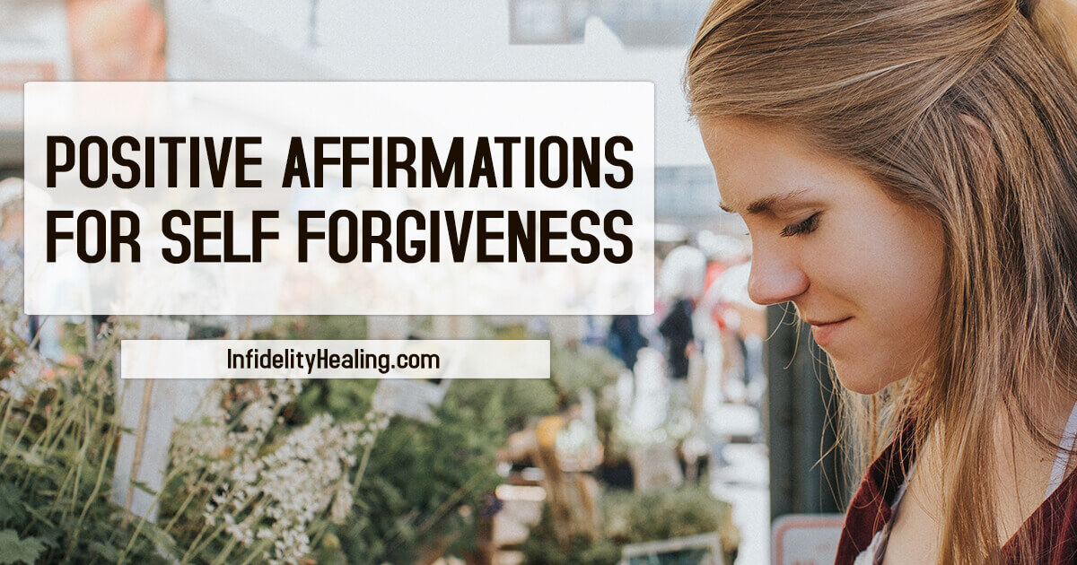 affirmations for self forgiveness