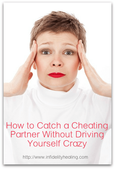 catch a cheating partner