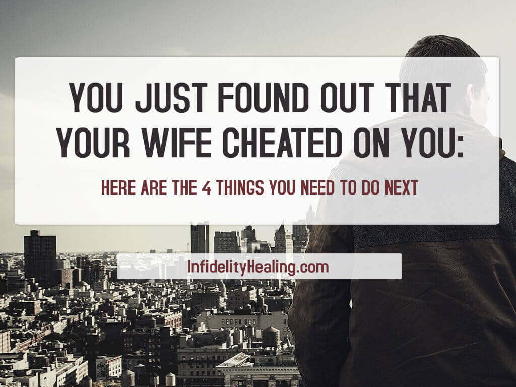 your wife cheated on you