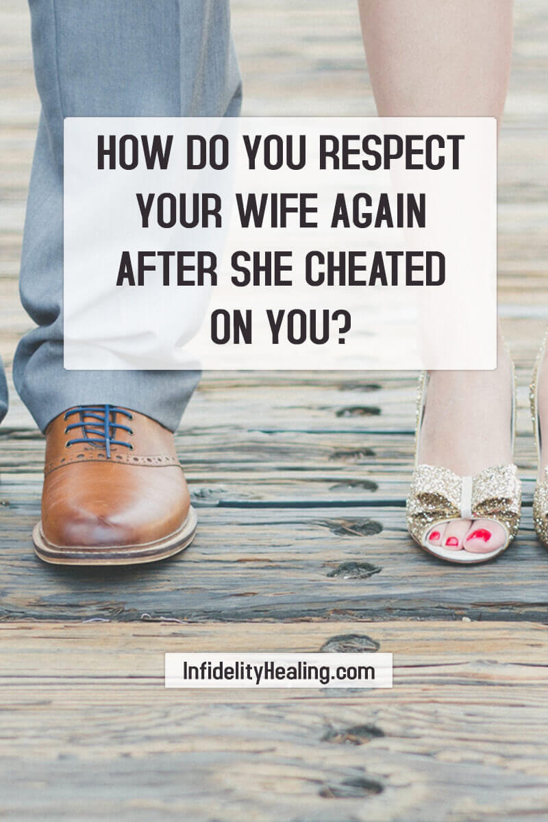 Understanding the effects that your wife's affair have had upon you is crucial to your recovery, piece of mind, and your ability to respect her afterward.