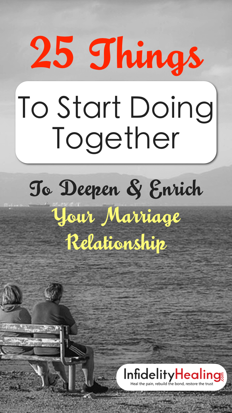 Whether yours is a new or more mature love, it's a good time to enrich your relationship with these 25 ideas. Get to know each other better, show love, and re-ignite the spark that drew you together!