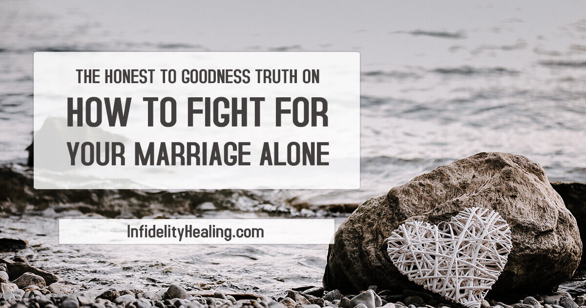 how to fight for your marriage alone