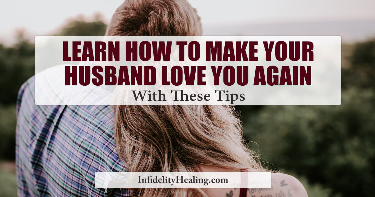 how to make your husband love you