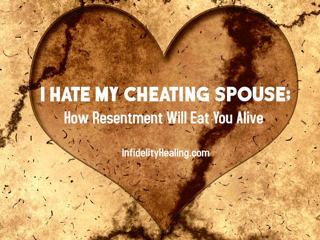 I Hate My Cheating Spouse