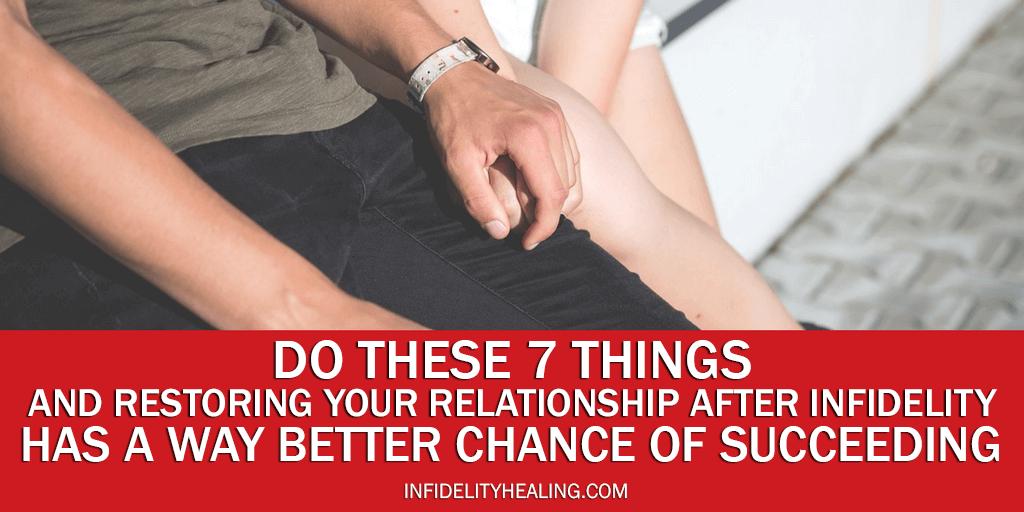 restoring your relationship after infidelity