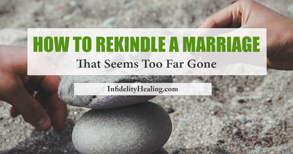 how to rekindle a marriage