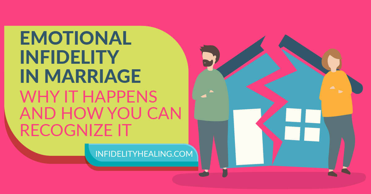 Emotional Infidelity in Marriage – Why It Happens And How You Can Recognize It
